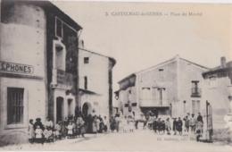 Bv - Cpa CASTELNAU De GUERS - Place Du Marché - Francia
