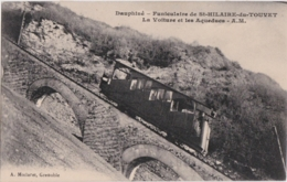 Bv - Cpa St HILAIRE Du TOUVET - Funiculaire - La Voiture Et Les Aqueducs - Saint-Hilaire-du-Touvet