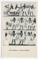 PEINTURE EGYPTIENNE - SACRIFICE ET OFFRANDE - CPA NON VOYAGEE - Egypte