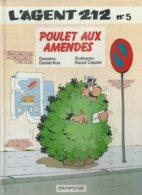 L'AGENT 212  - N° 5 -  POULET AUX AMENDES ( KOX / CAUVIN ) DUPUIS - Agent 212, L'