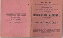 RÈGLEMENT NATIONAL ET OFFICIEL DU SPORT BOULES 1947  LIVRET 40 PAGES 10.7 X 13.5 CM - Sports