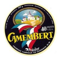 ETIQUETTE De FROMAGE...CAMEMBERT..PREDOR Fromage Fabriqué En Charente ( 16) - Kaas