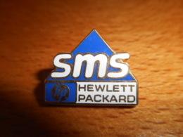 A045 -- Pin's Pichard SMS Hewlett Packard - Informatique