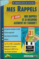 Logiciel Je Gère Mes Rappels - Pour DOS 5.0 Ou Supérieur (1994, TBE+) - Other