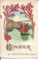 """39 - Mignonvillard - Carte Fantaisie """" Bonjour De..."""" - Francia"""