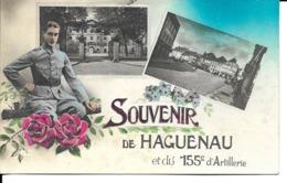 """67 - Haguenau - Carte Fantaisie """" Souvenir De Haguenau Et Du 155ème D'artillerie"""" - Haguenau"""