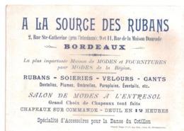 A LA SOURCE DES RUBANS, Bordeaux. Rubans, Soieries, Velours...Carte Publicitaire Avec Photo Au Dos : F. SARCEY... - Dentelles Et Tissus