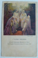 LE SETTE FRANCESCANE MISSIONARIE DI MARIA MARTIRIZZATE A TAI-UIEN-FU (CINA) IL 9 LUGLIO 1900 - SERRAZ PINXIT - Missions
