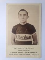 G. DÉCORTIAT, Coureur Berrichon, Cycles RENÉ DESDION, Dun-sur-Auron. RARE - Wielrennen
