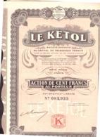 France. Action De 100 Francs Au Porteur. Le Kétol S.A. 1926. + 30 Coupons. - Actions & Titres