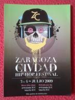 SPAIN PEGATINA ADHESIVO STICKER MÚSICA MUSIC ZARAGOZA CIUDAD ZC HIP HOP FESTIVAL 2009 VER FOTOS Y DESCRIPCIÓN. 13,7X9,9 - Pegatinas
