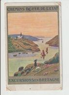 """FRANCE / CPA / PUBLICITE """"CHEMINS DE FER DE L'ETAT EXCURSIONS EN BRETAGNE / 1927 - Publicité"""