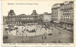 CPA BELGIQUE BRUXELLES  Gare Du Nord Et Place Rogler - Spoorwegen, Stations