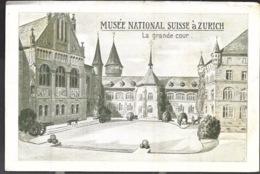 Zurich Musée National Suisse La Grande Cour Française évacués De Passage 1915 - ZH Zurich