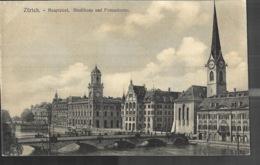 Zurich Hauptpost Stadthaus Und Fraumünster - ZH Zurich