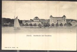Zürich Stadttheater Und Utoschloss Zurich - ZH Zurich