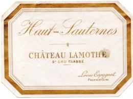 Etiquette (12,5X9,1) Château LAMOTHE  2em Cru Classé Haut - Sauternes  Louis Espagnet  Propriétaire - Bordeaux