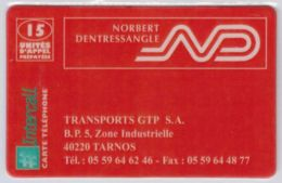 INTERCALL  - 15 Unités Norbert Dentressangle Tarnos - Tirage : 1.000 Ex - Code Non Gratté - Voir Scans - Autres Prépayées
