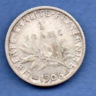 Semeuse  -  1 Franc 1906  -  état  TB - H. 1 Franco