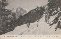 Route Des Alpes. De St Michel A Valloires. Route Du Fort Et Perron Des Encombres - Francia
