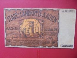 Aachen 1.000.000 MARK 1923 CIRCULER (B.8) - [ 3] 1918-1933 : Weimar Republic