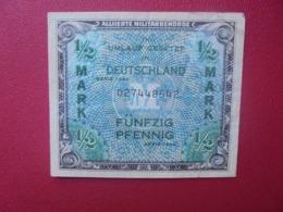 OCCUPATION ALLIEE : 1/2 MARK 1944 CIRCULER(B.8) - [ 5] 1945-1949 : Bezetting Door De Geallieerden