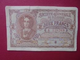 BELGIQUE 2 FRANCS 1-4-1915 PEU CIRCULER MAIS TRES LEGERE DECHIRURE DU BORD SUPERIEURE (B.8) - [ 3] German Occupation Of Belgium