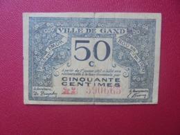 GENT 50 CENTIMES 1917 CIRCULER (B.8) - [ 3] Duitse Bezetting Van België