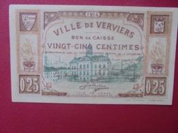 VERVIERS 25 CENTIMES 1914 CIRCULER (B.8) - [ 3] Occupazioni Tedesche Del Belgio