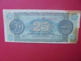 GRECE 25 MILLION DRACHME 1944 CIRCULER (B.8) - Greece