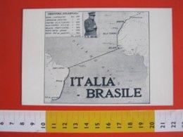 GCB ITALIA 1930 ITALO BALBO CROCIERA ATLANTICA BRASILE ROMA RIO DE JANEIRO 10400 KM MAPPA ATLANTICO AIR AVIAZIONE AEREO - Aviateurs
