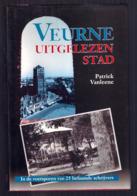 VEURNE UITGELEZEN STAD 181pg ©1993 Patrick Vanleene In De Voetsporen Van Schrijvers Geschiedenis Heemkunde Erfgoed Z748 - Veurne