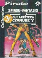 "SPIROU ET FANTASIO 35  "" QUI ARRETERA CYANURE ? ""   ( TOME / JANRY )  DUPUIS - Spirou Et Fantasio"