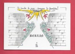 MUR DE BERLIN 1989,Humour. Illustrateur Jean Luc Perrigault . - Berlin Wall