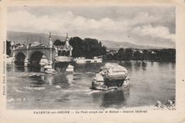 Drome : VALENCE : Le Pont Coupé Sur Le Rhone - ( Guerre 1939 - 40 ) - Valence