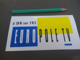 Autocollant - TV - FR3 Europole - Adesivi