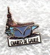 PIN PIN'S PORTE AVIONS - PAN CHARLES DE GAULLE - Poste Navale