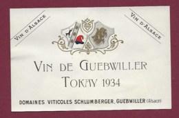 220919A - ETIQUETTE VIN BLANC - VIN DE GUEBWILLER TOKAY 1934 Vin D'Alsace Domaines Viticoles SCHLUMBERGER Ets UNGEMACH - Weisswein