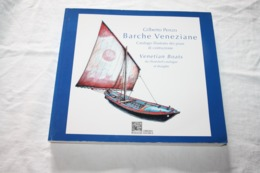 PENZO / Barche Veneziane - Venetian Boats   Catalogue En Italien Et Anglais - Unclassified