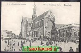 HAARLEM Groote Markt En Kerk Geanimeerd Ca 1903 - Haarlem