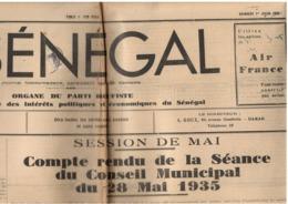 Le Sénégal - 4 N° 1935 - Organe Du Parti Dioufiste - Conseil Municipal Dakar - Nombreuses Publicités- Hebdo Grand Format - Giornali