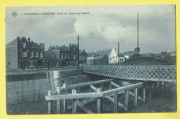 * Houdeng Aimeries (La Louvière - Hainaut - La Wallonie) * (SBP, Nr 1) Pont Du Canal Du Centre, Bridge, Rare, Old, TOP - La Louvière