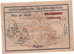 France-ALGERIE - Coupon-Réponse -Franco-Colonial   - Double Surcharge  émission De Alger (peu Commun -) Voir Scans - Non Classificati