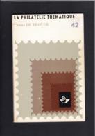 LA PHILATELIE THEMATIQUE Frans De Troyer  125 Pages - Handboeken