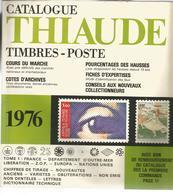 Catalogue THIAUDE , Timbres-poste ,1976 , 256 Pages ,frais Fr 7.55 E - France