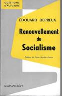 Livre ENVOI 1960 Edouard DUPREUX Ministre Blum Maire De SCEAUX Renouvellement Du Socialisme Dédicace - Boeken, Tijdschriften, Stripverhalen