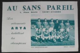AS Saint-Étienne   FOOTBALL CALCIO AU SANS PAREIL 7, PLACE BOIVIN - Sports