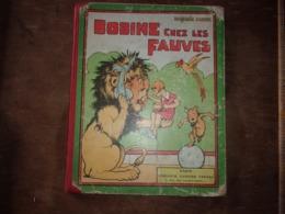 BENJAMIN RABIER BOBINE CHEZ LES FAUVES EDIT 1931 - Livres, BD, Revues