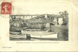 LES SALINS D' HYERES - Embarquement Du Sel Sur Les Chalands  -- Cliché Chapeau - Hyeres