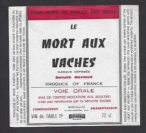 Etiquette De Vin De Table  -  Le Mort Aux Vaches  -  Ph. Semette à Watten  (59) - Labels
